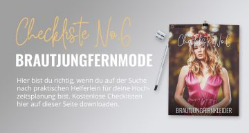 Brautjungfernkleider: Checkliste No6 (gratis PDF-Download)